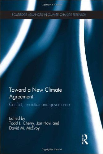 Toward a New Climate Agreement: Conflict, Resolution and Governance (PRINT)…