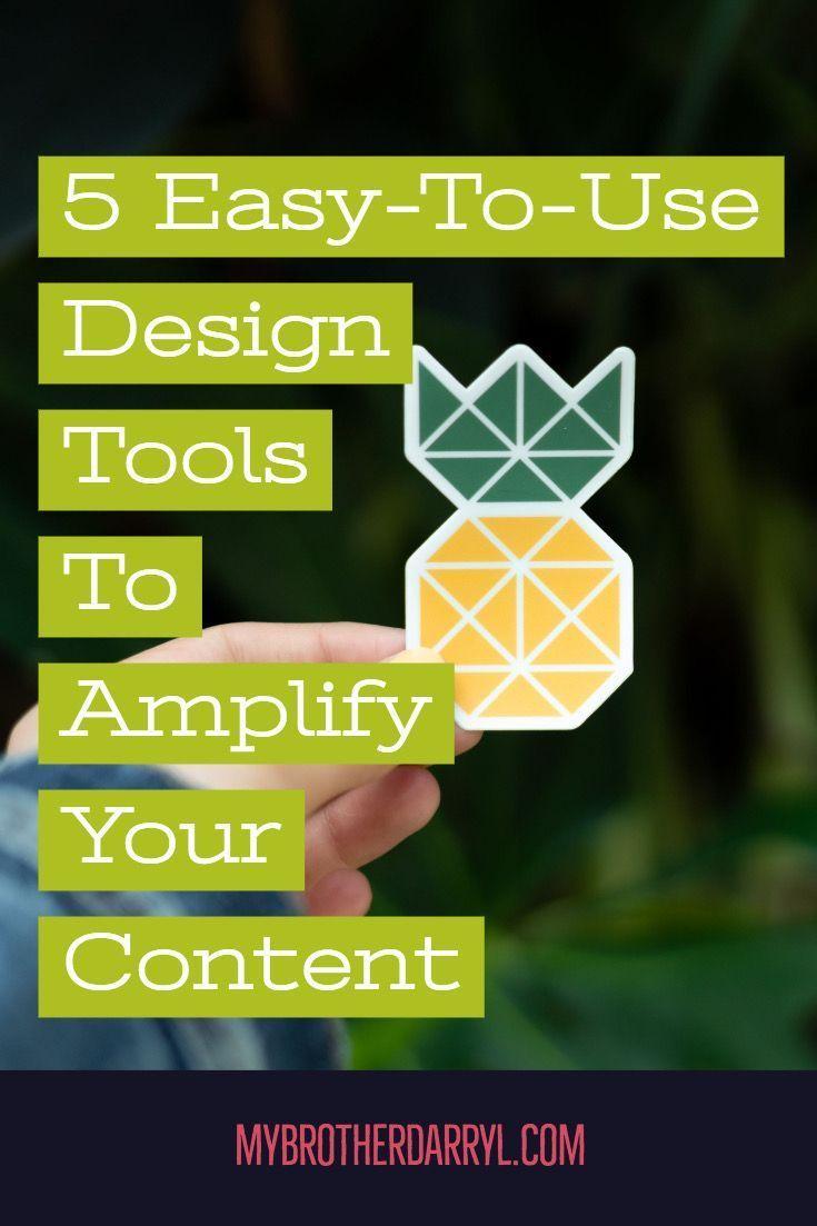 Here Are 5 Easy To Use Design Tools To Amplify Your Content Design Designtools Webdesign Conten Business Web Design Web Design Tips Portfolio Web Design