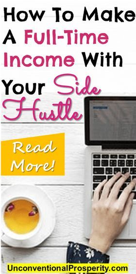 How To Make A Full-Time Income With Your Side Hustle! This awesome article explains some of the though processes behind going full-time with your side hustle! Love it!