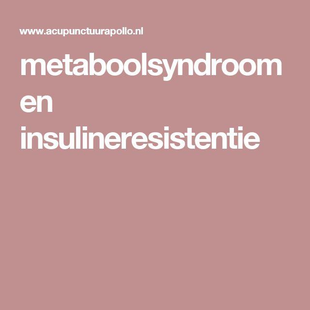 metaboolsyndroom en insulineresistentie