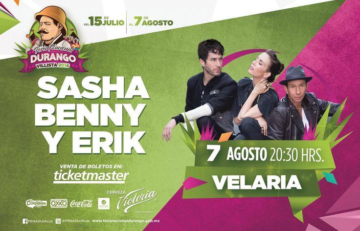 Concierto Sasha benny y erik - Feria Nacional Durango 2016