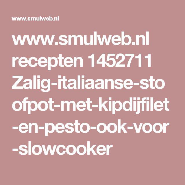 www.smulweb.nl recepten 1452711 Zalig-italiaanse-stoofpot-met-kipdijfilet-en-pesto-ook-voor-slowcooker