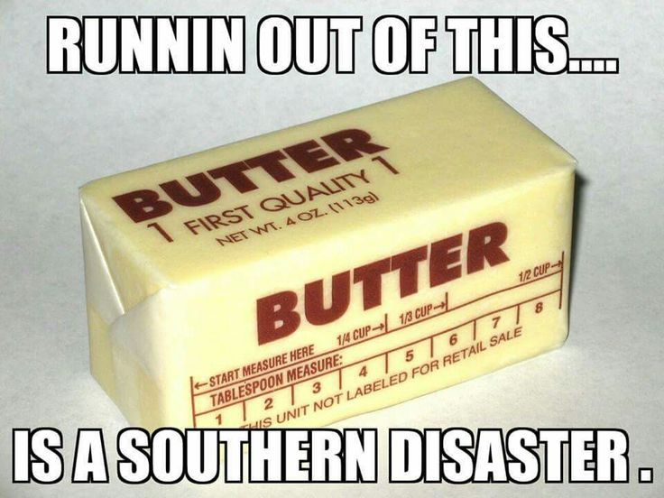 NO!!  We butter EVERYTHING in the South!!