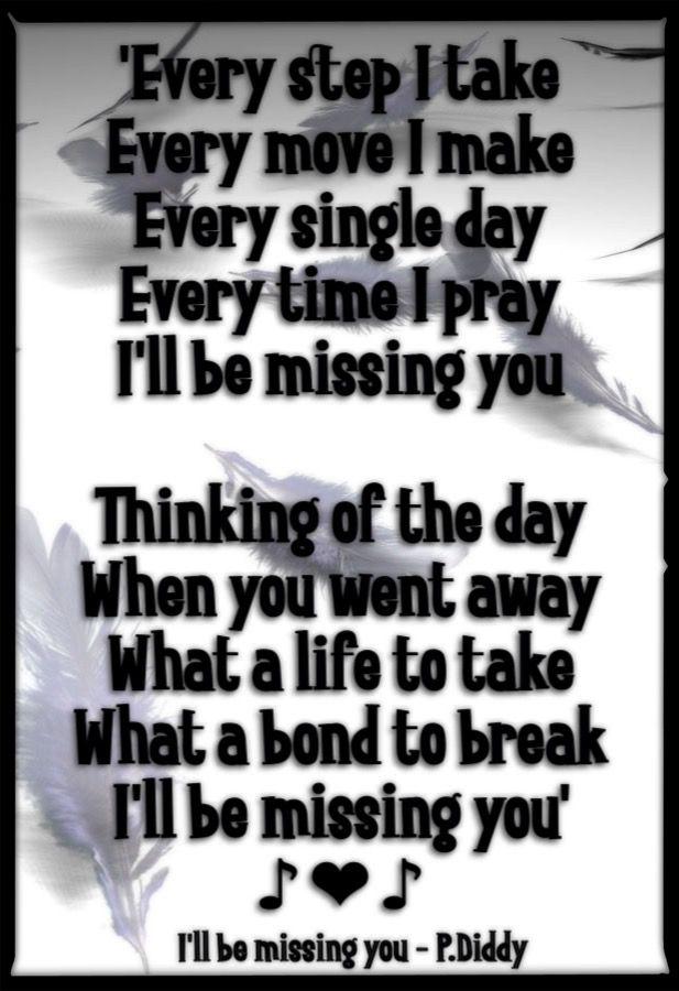 Lyric i ll be missing you lyrics : 55 best R.i.P.Our.lOved1s images on Pinterest   Lyrics, Music ...