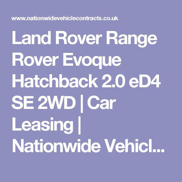 Land Rover Range Rover Evoque Hatchback 2.0 eD4 SE 2WD | Car Leasing | Nationwide Vehicle Contracts