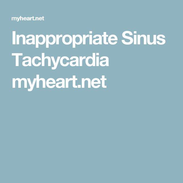 Inappropriate Sinus Tachycardia myheart.net