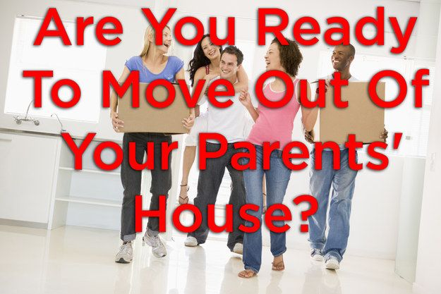 I checked 20 out of 34!  Are You Ready To Move Out Of Your Parents' House?