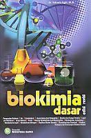 Judul Buku : Biokimia Dasar edisi revisi