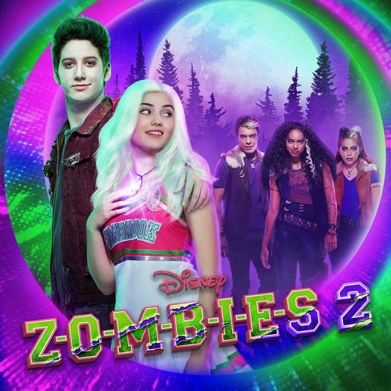 Poster Zombies 2 Soundtrack Zombie Disney Zombie 2 Zombie