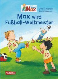 Simple Max Bilderb cher Max wird Fu ball Weltmeister Max und Pauline trainieren im Garten