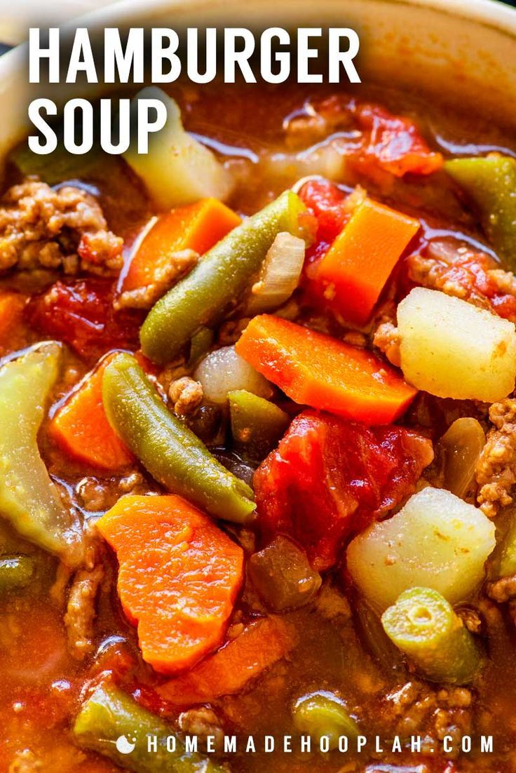 Hamburger Soup Savory And Hearty Hamburger Soup Made With Potatoes Carrots And Other Veggies Is The Ideal Comfort F Hamburger Soup Comfort Food Stew Recipes