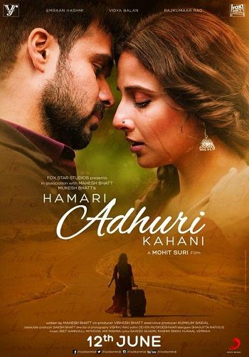Poster Of Hindi Movie Hamari Adhuri Kahaani (2015) Free Download Full New Hindi Movie Watch Online At downloadhub.net