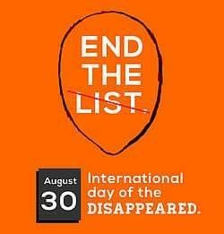 International Day of the Victims of Enforced Disappearances, also known as International Day of the Disappeared, is an annual United Nations observance held on August 30. It was officially declared by the UN General Assembly in December 2010. An enforced disappearance is a form of human rights violation. It occurs when a person is secretly abducted or imprisoned with the authorization, support, or acquiescence of a political organization or state. Victims of enforced disappearance are…