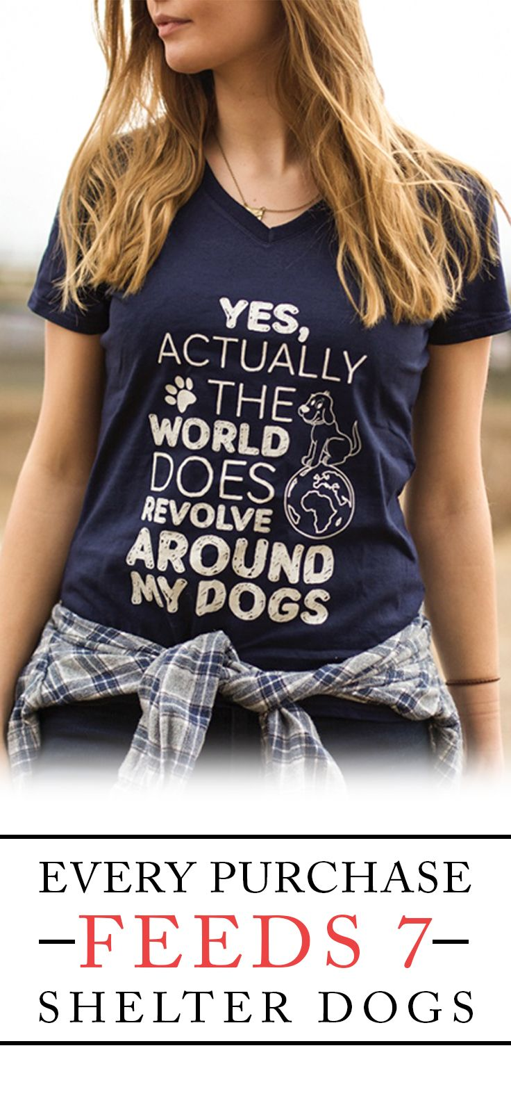 Would you wear this shirt? Comment below!  Every purchase feeds 7 shelter dogs!