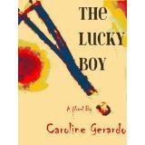 The Lucky Boy (Kindle Edition)By Caroline Gerardo