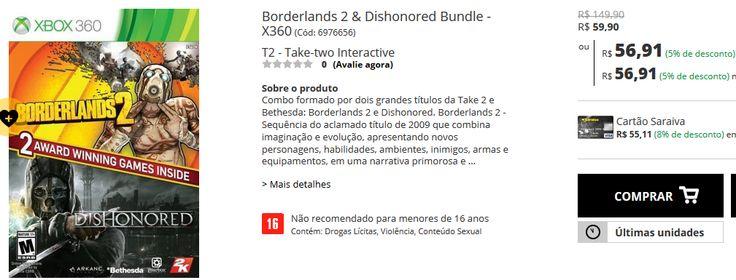 Kit com 2 Jogos para Xbox 360 - Borderlands 2 & Dishonored Bundle << R$ 5691 >>