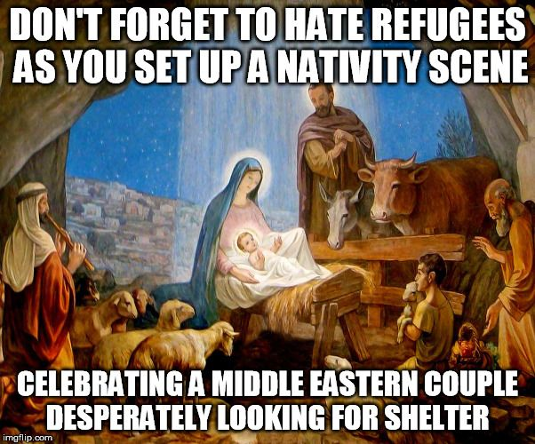 To all those right wingers and Christian fanatics who refuse to accept refugees into their countries/societies: - Imgur