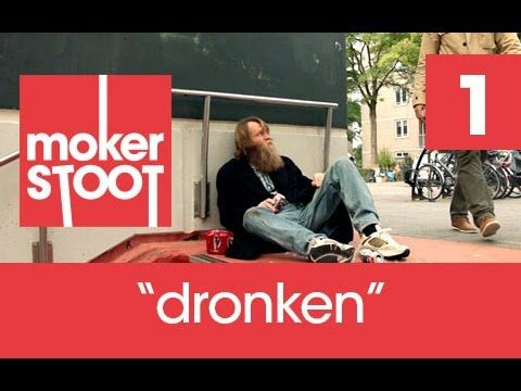 mokerSTOOT nr1 - Dronkeman
