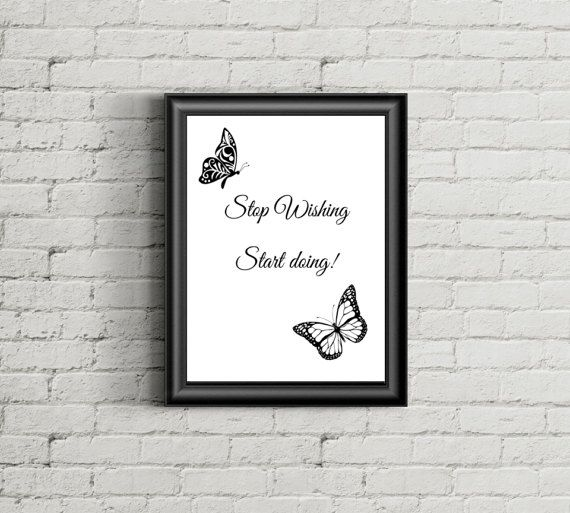 Motivational digital print Stop Wishing by SimpleWordsByRoxana