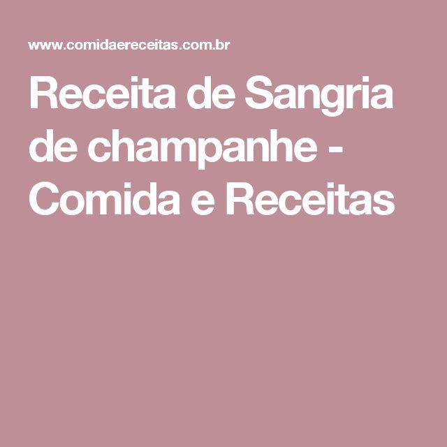 Receita de Sangria de champanhe - Comida e Receitas