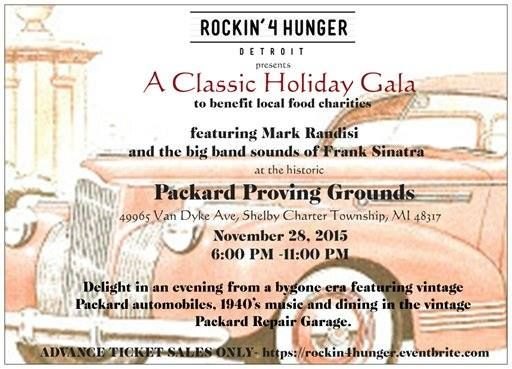 Nov 28, 2015. 6-11pm.  Rockin' for Hunger  Classic Holiday Gala  featuring classic cars, 1940's music & Dinning. Benefits to go to local food charities! $65/Ticket