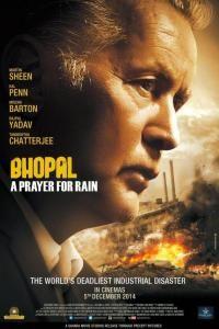 Bhopal: A Prayer for Rain is a historical drama film directed by Indian filmmaker Ravi Kumar starring Martin Sheen, Mischa Barton, Kal Penn, Rajpal Yadav, Tannishtha Chatterjee, Manoj Joshi and Joy Sengupta.