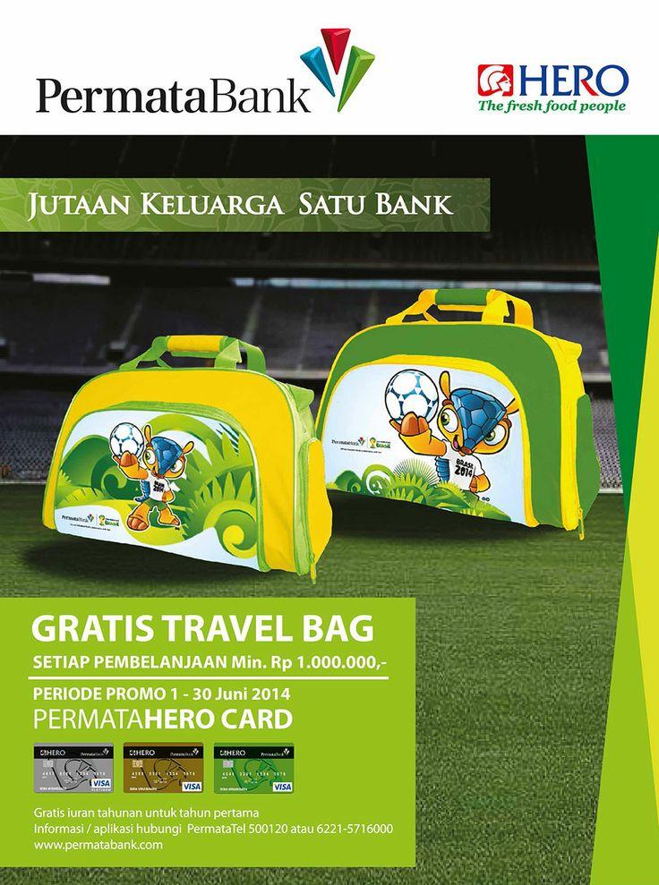 Fresh People, ayo berbelanja menggunakan Permata Bank di Hero Supermarket sekarang juga dan dapatkan Gratis Travel Bag edisi spesial Piala Dunia 2014.   Promo ini berlaku dari tanggal 1 - 30 Juni 2014.