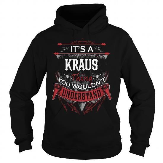 I Love KRAUS, KRAUSYear, KRAUSBirthday, KRAUSHoodie, KRAUSName, KRAUSHoodies Shirts & Tees