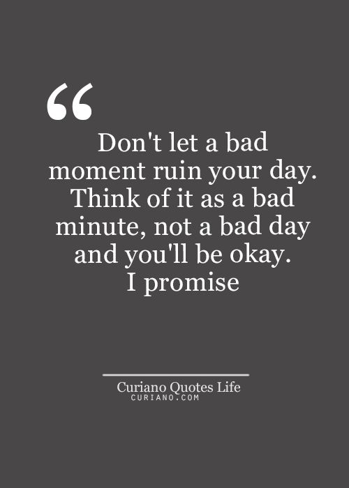 inspirational quotes on a bad day