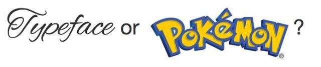 Página para adivinar si el nombre que te dan es de una tipografía o de un pokemón | La Guarida Geek
