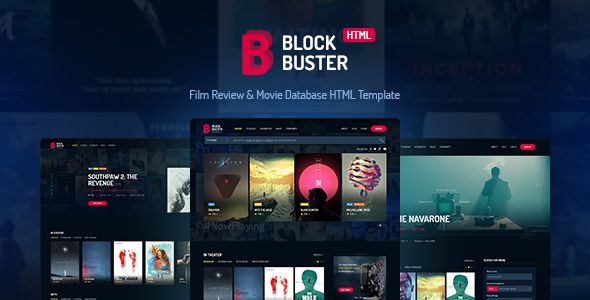 BlockBuster - Film Review & Movie Database HTML Template . BlockBusteris template designed for movie database,film review, presentation of projects, films, images, events and much more. This template is universal so it can be used for any