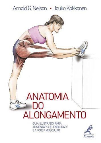 [Users choice]  livro anatomia do alongamento guia ilustrado