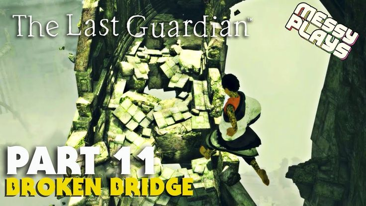 THE LAST GUARDIAN - Part #11 - LETS PLAY with Commentary - MESSYPLAYS