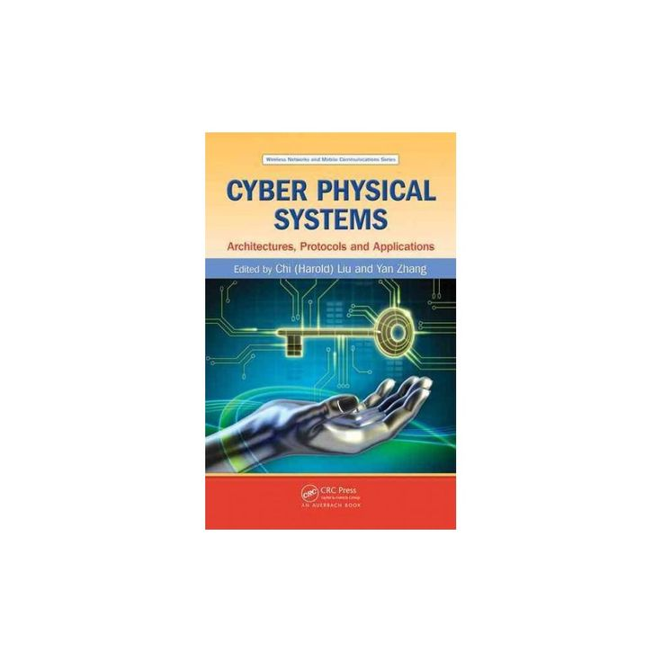 Cyber Physical Systems ( Wireless Networks and Mobile Communications) (Hardcover)