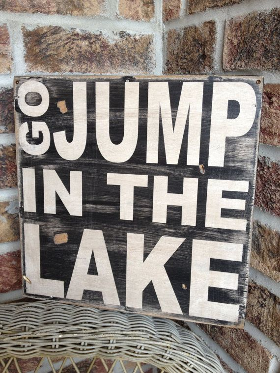 Fun sign for someone who owns a house by a lake.