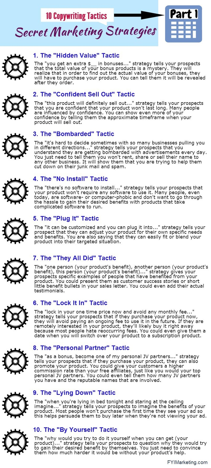 How many of these marketing tactics do you recognize? Direct response marketers use the power of words and applied psychology to persuade you to take action. This pinboard is just fyi featuring 100 infographics that describe 10 different copywriting tactics that successful copywriters have used for ages. Learning some of these copywriting tactics may help you become a smarter consumer or… help you be a better marketer.