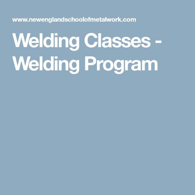 Welding Classes - Welding Program