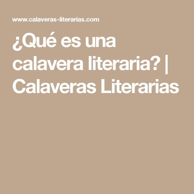¿Qué es una calavera literaria? | Calaveras Literarias