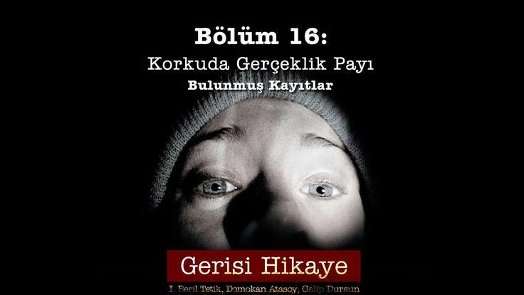 Gerisi Hikaye Bl. 16 - Korkuda Gerçeklik Payı - Işın Beril Tetik, Demoka...