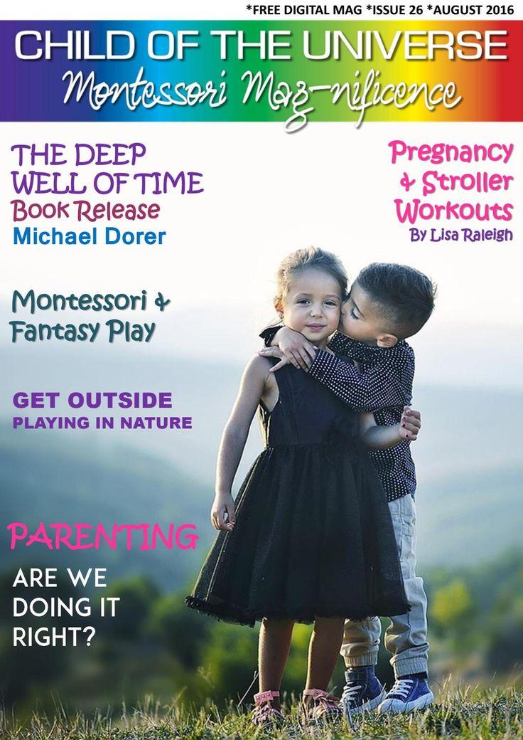 Montessori mag aug 26th ed  Montessori at its best. We cover fantasy play…
