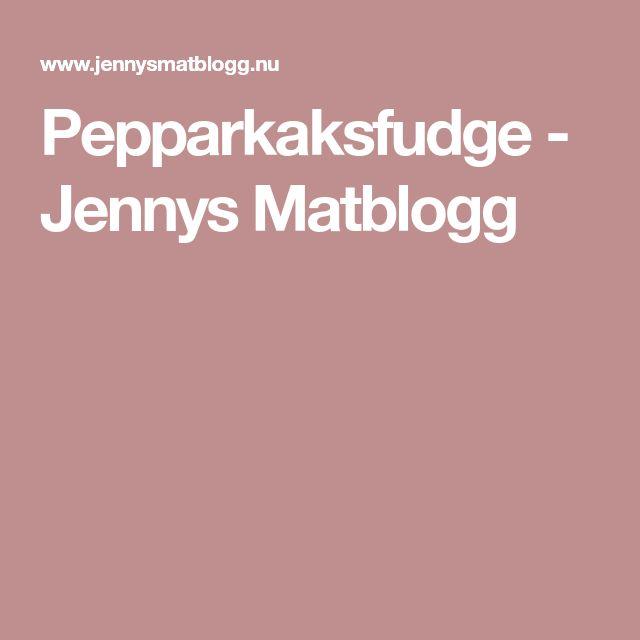 Pepparkaksfudge - Jennys Matblogg