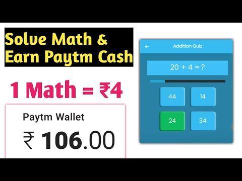 Solve Math & Earn free Paytm Cash !! Paytm Cash Earning New App 2018