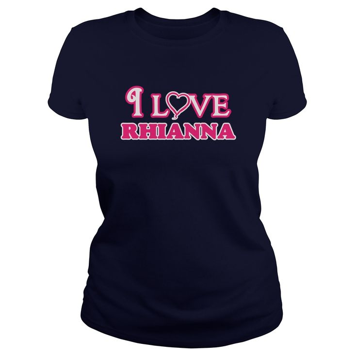I love rhianna infant bodysuit i love rhianna body suit - Tshirt #gift #ideas #Popular #Everything #Videos #Shop #Animals #pets #Architecture #Art #Cars #motorcycles #Celebrities #DIY #crafts #Design #Education #Entertainment #Food #drink #Gardening #Geek #Hair #beauty #Health #fitness #History #Holidays #events #Home decor #Humor #Illustrations #posters #Kids #parenting #Men #Outdoors #Photography #Products #Quotes #Science #nature #Sports #Tattoos #Technology #Travel #Weddings #Women