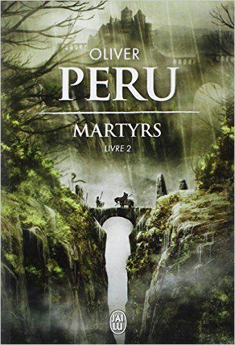 Amazon.fr - Martyrs, Tome 2 : - Olivier Peru - Livres