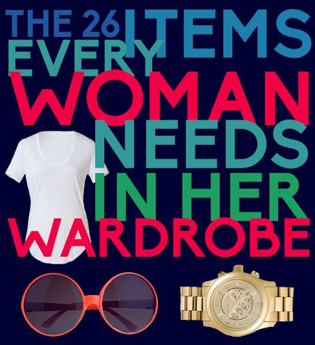 The 26 Items Every Woman Needs In Her Wardrobe