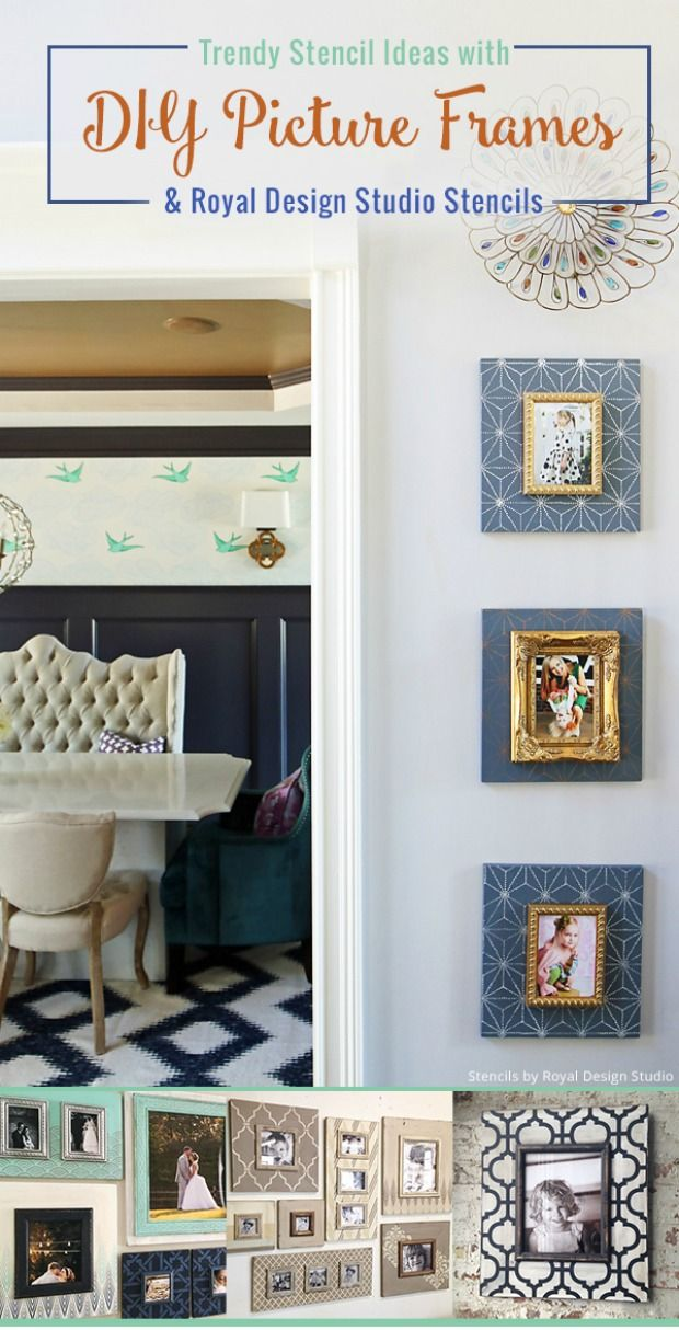 Trendy Stencil Ideas For Decorating DIY Picture Frames