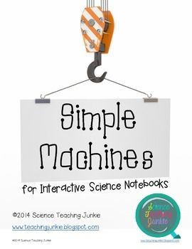 This PDF includes 21 pages of various flippables, graphic organizers and activities for an Interactive Science Notebook to be used during a unit on Simple Machines (7 of these pages are teacher answer keys/examples). Most foldables and flippables are left blank on the inside.