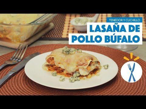 ¿Cómo preparar Lasaña de Pollo Búfalo? - Cocina Fresca - YouTube
