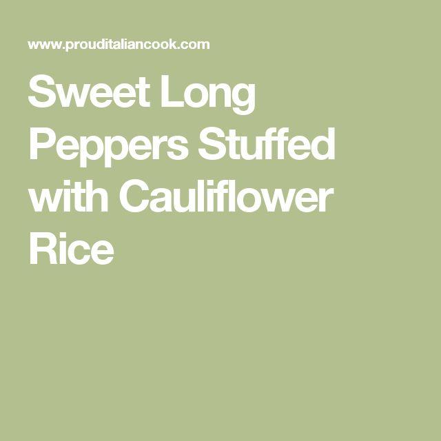 Sweet Long Peppers Stuffed with Cauliflower Rice