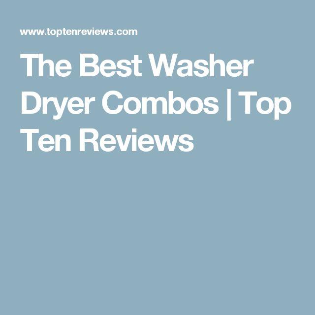 The Best Washer Dryer Combos | Top Ten Reviews